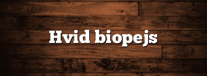 Hvid biopejs